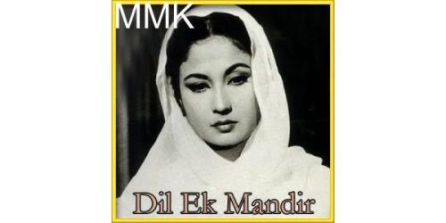 Dil Ek Mandir Hai - Dil Ek Mandir (MP3 and Video Karaoke Format)