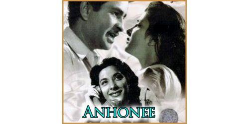 Zindagi Badli- Anhonee (MP3 and Video-Karaoke  Format)