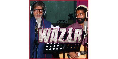 Atrangi Yaari - Wazir