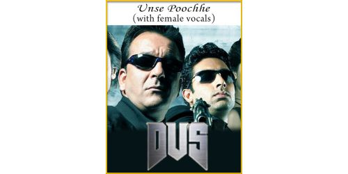 Unse Poochhe (With Female Vocals) - Dus