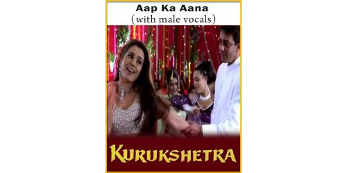 Aap Ka Aana (With Male Vocals)