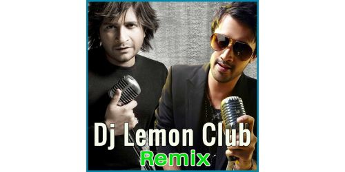 Tujhe Sochta Hoon - DJ Lemon - Dj Lemon Club Remix