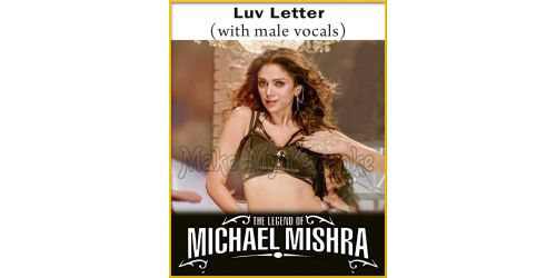 Luv Letter (With Male Vocals) - The Legend Of Michael Mishra