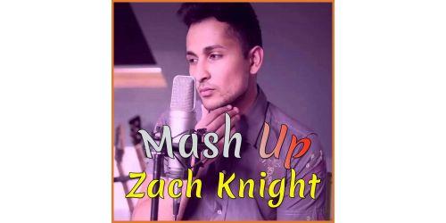 Zach Knight Mashup
