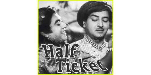 Aake Seedhi Lagi Dil Pe - Half Ticket