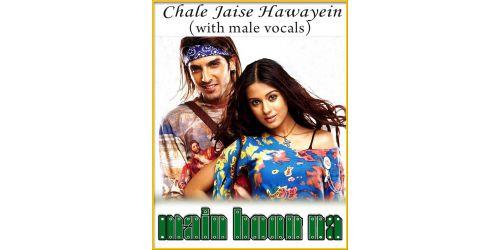 Chale Jaise Hawayein (With Male Vocals) - Main Hoon Na