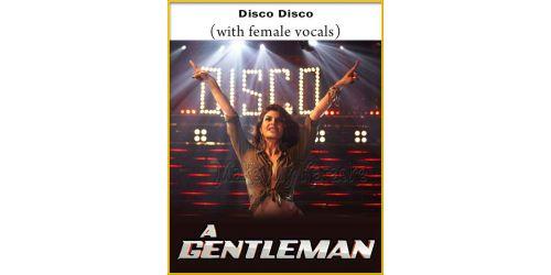 Disco Disco (With Female Vocals) - Gentleman