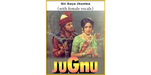 Gir Gaya Jhumka (With Female Vocals) - Jugnu
