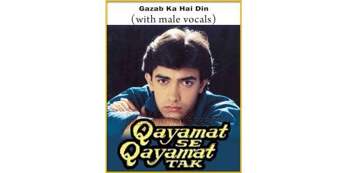 Gazab Ka Hai Din (With Male Vocals) - Qayamat Se Qayamat Tak (MP3 And Video-Karaoke Format)