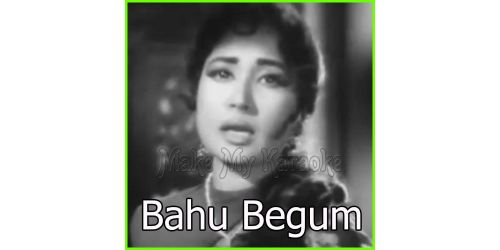 Duniya Kare Sawaal - Bahu Begum (MP3 And Video-Karaoke Format)