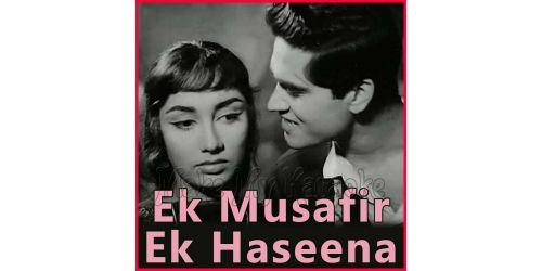 Bahut Shukriya Badi Meherbani - Ek Musafir Ek Haseena