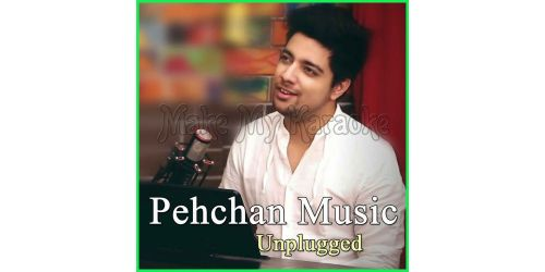 Bollywood Songs Mashup 2017 - Pehchan Music Unplugged