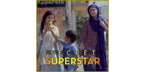 Meri Pyaari Ammi - Secret Superstar