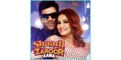 Pallo Latke - Shaadi Mein Zaroor Aana (MP3 Format)