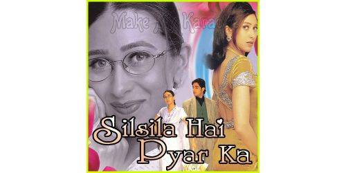 Ye Silsila Hai Pyar Ka - Silsila Hai Pyar Ka (MP3 Format)