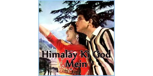 Tu Raat Khadi Thi - Himalay Ki God Mein (MP3 Format)