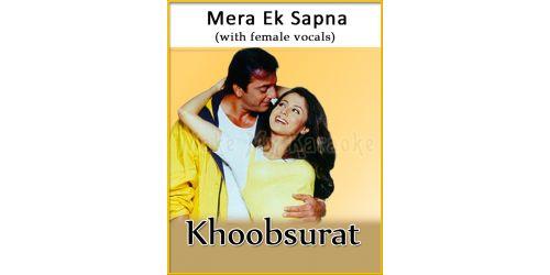 Mera Ek Sapna (With Female Vocals) - Khoobsurat (MP3 Format)
