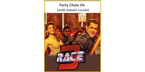 Party Chale On (With Female Vocals) - Race 3