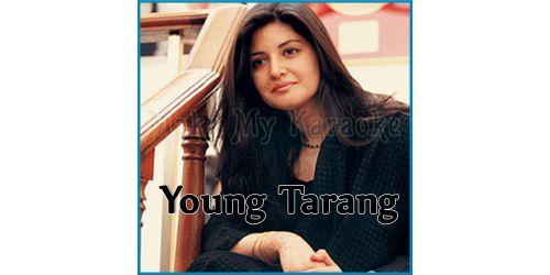 Dosti - Young Tarang