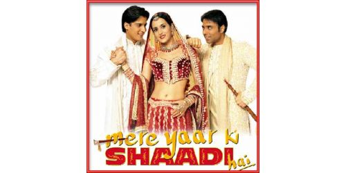 Sharara - Candy Shop Remix - Mere Yaar Ki Shaadi Hai (MP3 and Video Karaoke Format)