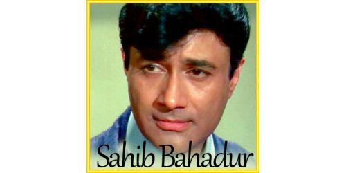 Raahi Tha Main Aawara - Sahib Bahadur (MP3 Format)