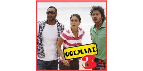 Apna Har Din - Golmaal 3