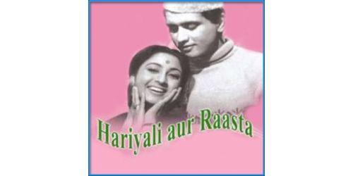 Ibteda-E-Ishq Mein Hum Sari Raat Jaage - Hariyali Aur Raasta