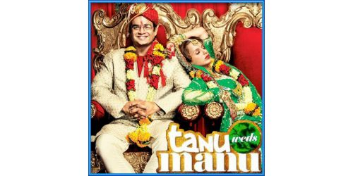 Sadi Gali - Tanu Weds Manu (MP3 and Video Karaoke Format)