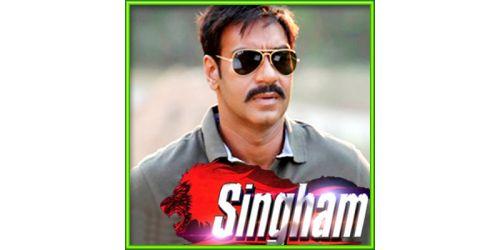 Saathiya Saathiya - Singham (MP3 and Video Karaoke Format)