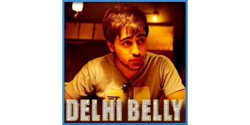 Switty Tera Pyar Chaida - Delly Belly (MP3 and Video Karaoke Format)