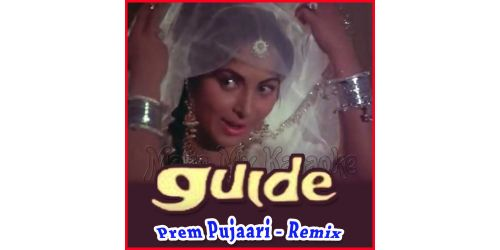 Rangeela Re -Prem Pujaari - Remix (Video Karaoke Format)
